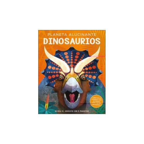 Dinosaurios - Planeta Alucinante. Edición San Pablo