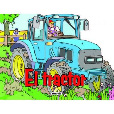 El Tractor. Susaeta Ediciones.