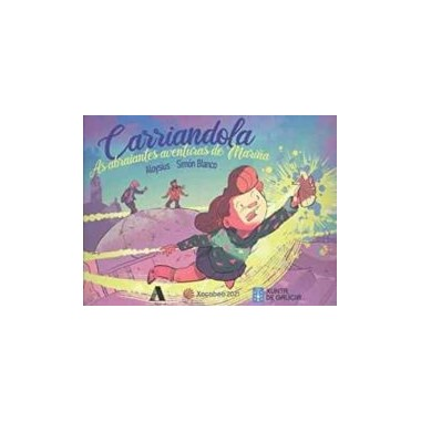 CARRIANDOLA. As abraiantes aventuras de Mariña. Aloysius - Simón Blanco. Aira (G)