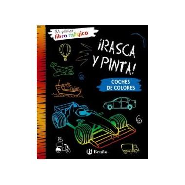 ¡ Rasca y Pinta ! coches de colores. Mi Primer libro Mágico. Bruño