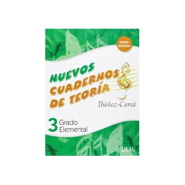 Nuevos Cuadernos de Teoría 3. Grado Elemental. Ibáñez-Cursá. Real Musical.