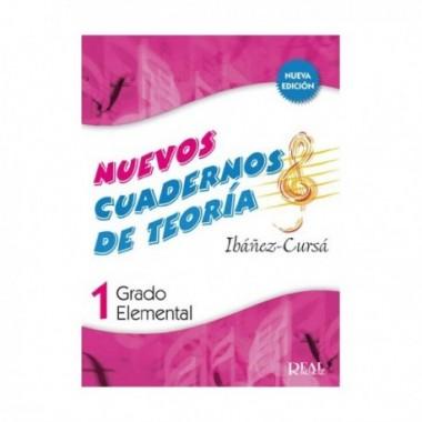 Nuevos Cuadernos de Teoría 1. Grado Elemental. Ibáñez-Cursá. Real Musical.