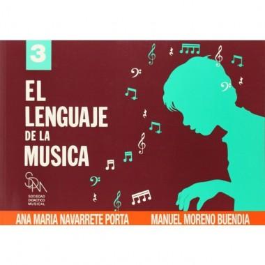 El Lenguaje de la Música 3. Ana María Navarrete Porta y Manuel Moreno Buendía. Sociedad Didáctico Musical.