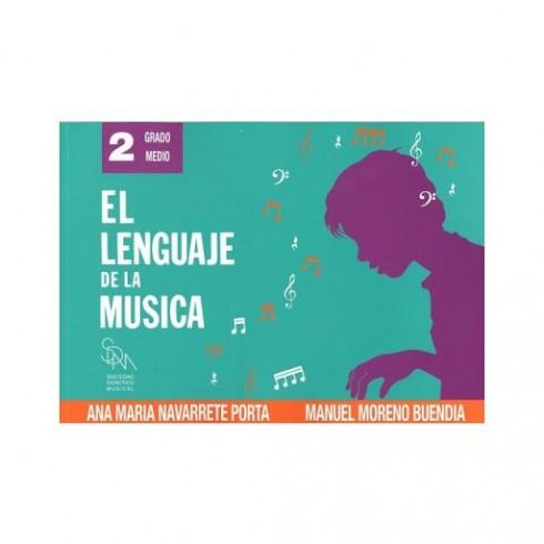 El Lenguaje de la Música 2 Grado Medio. Ana María Navarrete Porta y Manuel Moreno Buendía. Sociedad Didáctico Musical.