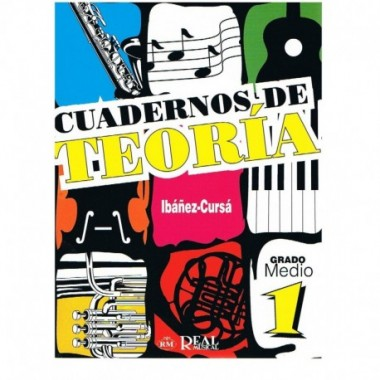 Cuadernos de Teoría 1 Grado Medio. Ibáñez-Cursá. Real Musical