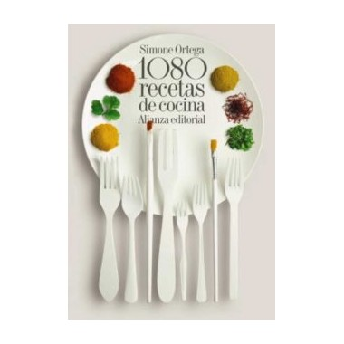 1080 Recetas de Cocina. Simone Ortega. Alianza Editorial.