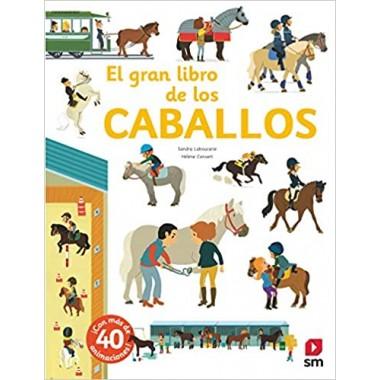 El Gran Libro de los Caballos. Editorial SM.