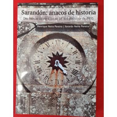 Sarandón: anacos de historia. Das barcas do río Ullaen 1876 ó dirixible de 1935. Henrique Neira, Xerardo Neira Pereira. Andavira