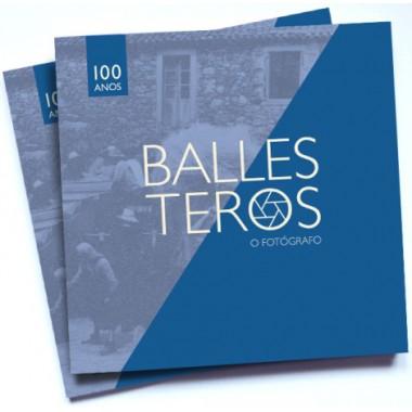 Ballesteros - O fotógrafo (100 anos). Asociación Raiceiros.