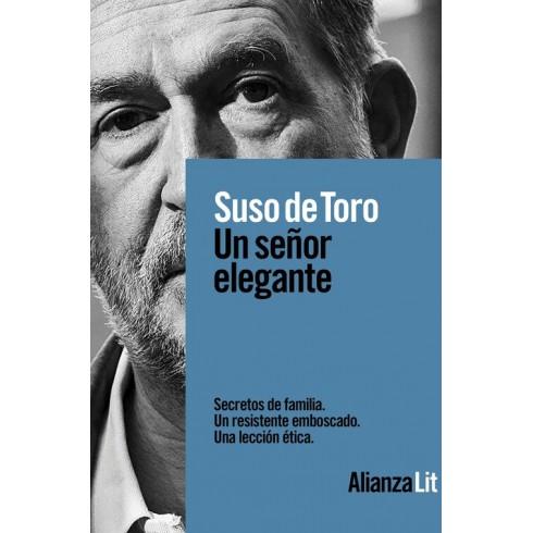 Un señor elegante. Suso de Toro. Alianza Editorial.