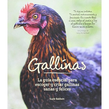 Gallinas. Guía esencial para escoger y criar gallinas sanas y felices. Suzie Baldwin. Editorial Acanto.