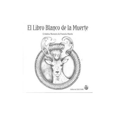 El libro Blanco de la Muerte. Cristina Romero & Francis Marín. Editorial Ob Stare.