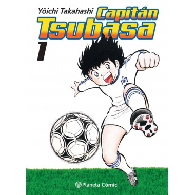Capitán Tsubasa ( 1 ). Yôichi Takahashi. Planeta Cómic.