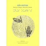 Nós Outras (poesía para nenos). Marica Campo - Menchu Lamas. Chan da pólvora Editora (G).