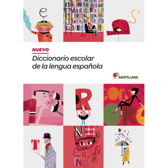 Nuevo Diccionario Escolar de la Lengua Española. Santillana.