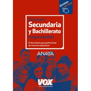 Diccionario Secundaria y Bachillerato Lengua Española. Anaya - Vox