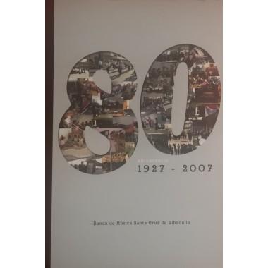 Libro Banda de Música Santa Cruz de Ribadulla. Aniversario 1927-2007.