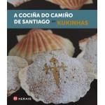 A Cociña do Camiño de Santiago. Kukinhas. Xerais (Bilingüe galego-castelán)